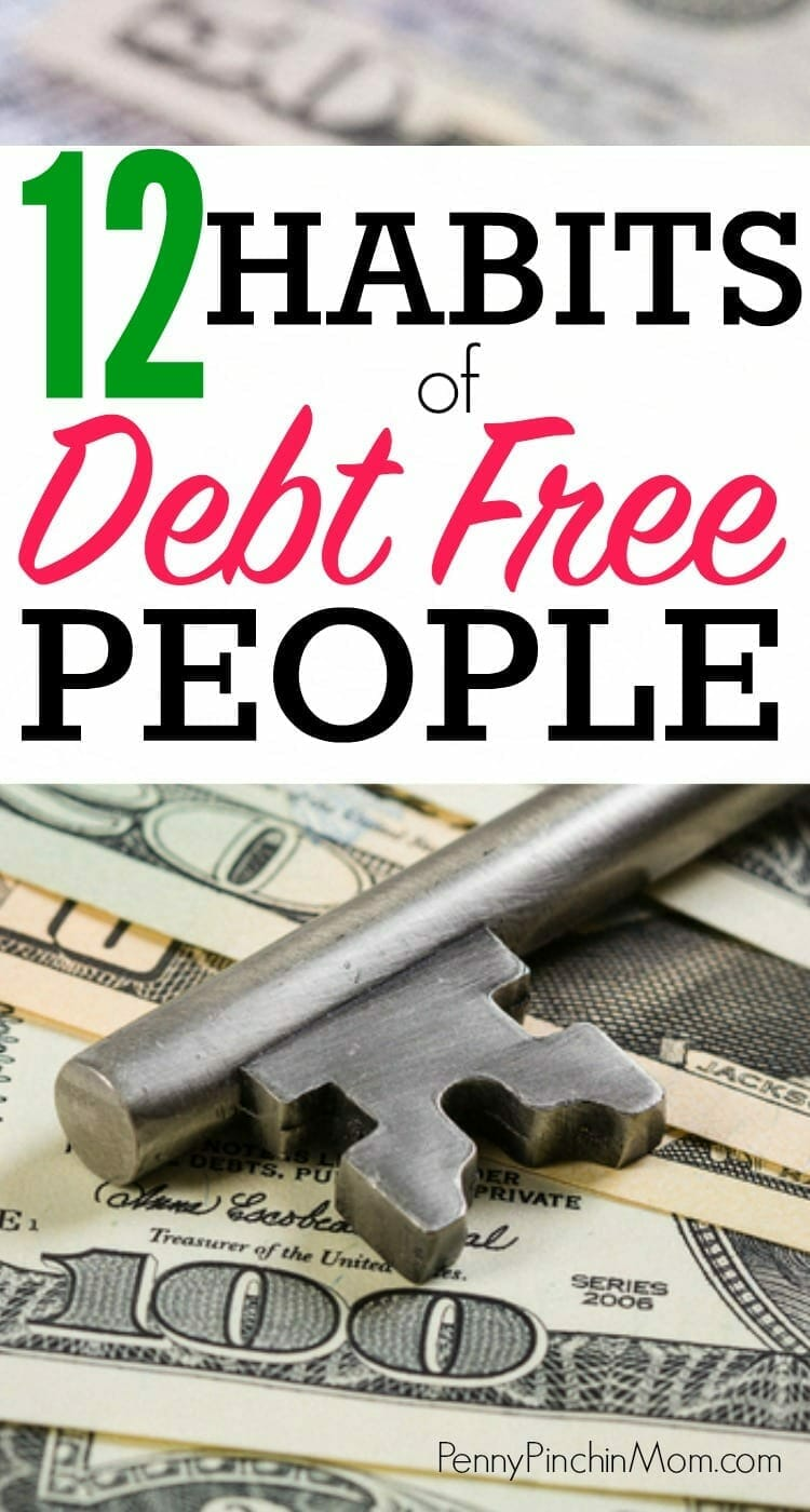 12 Habits of Debt Free People