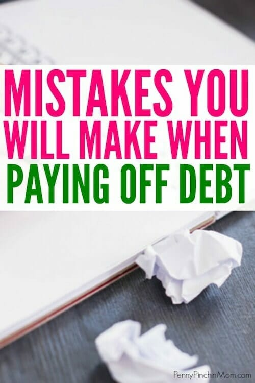 5 Common Mistakes You'll Make When Getting Out of Debt