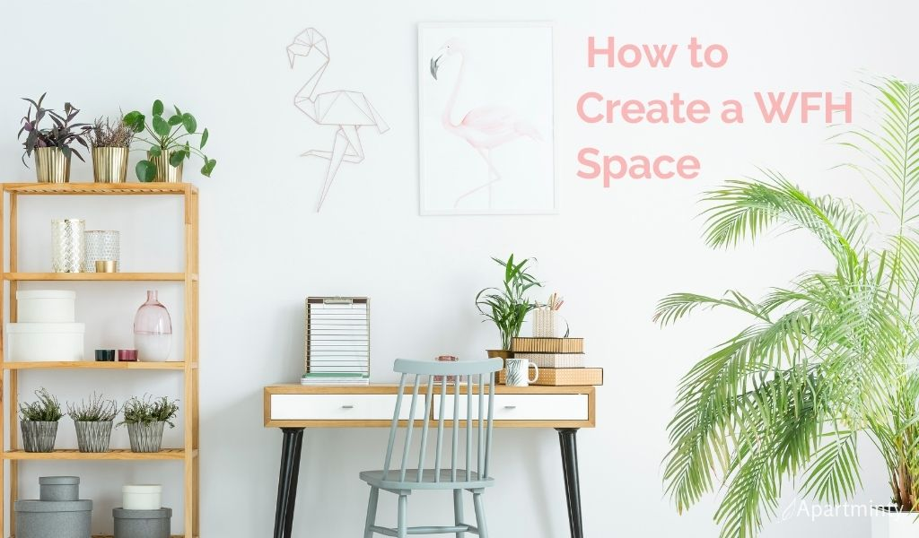 Out of Office: How to make a work from home space without a spare room | Apartminty